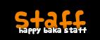 {* Happy Baka . K A M O M E Staff_2